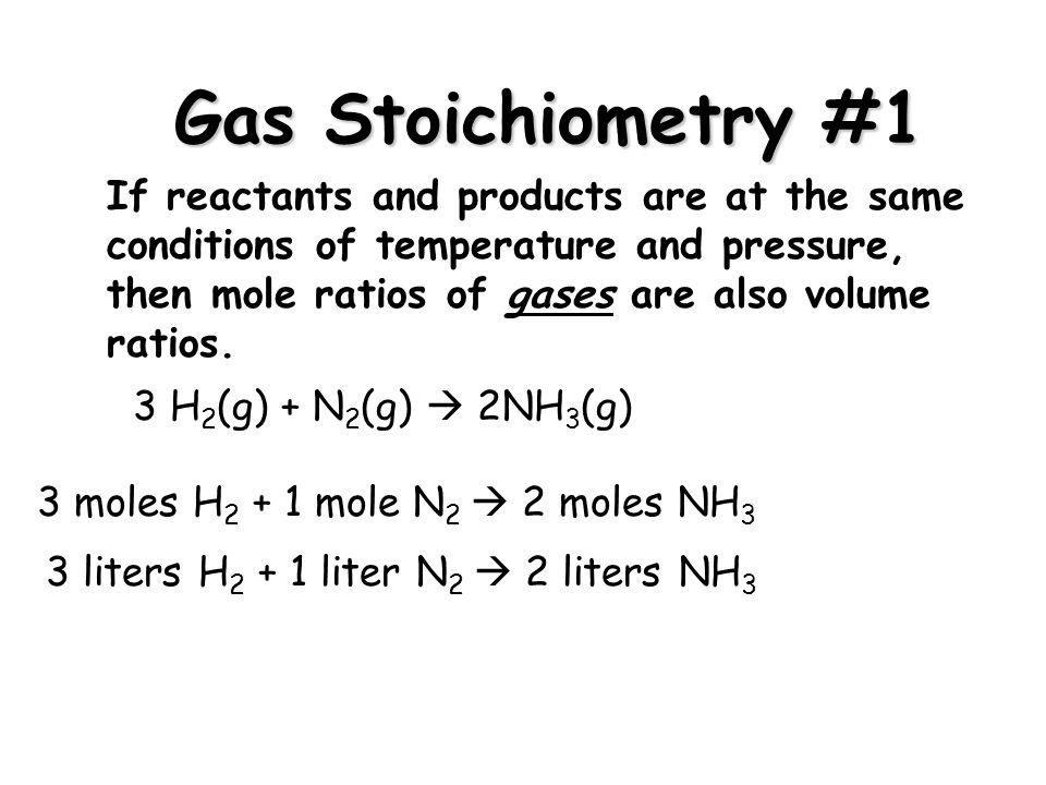 Gas Stoichiometry #1