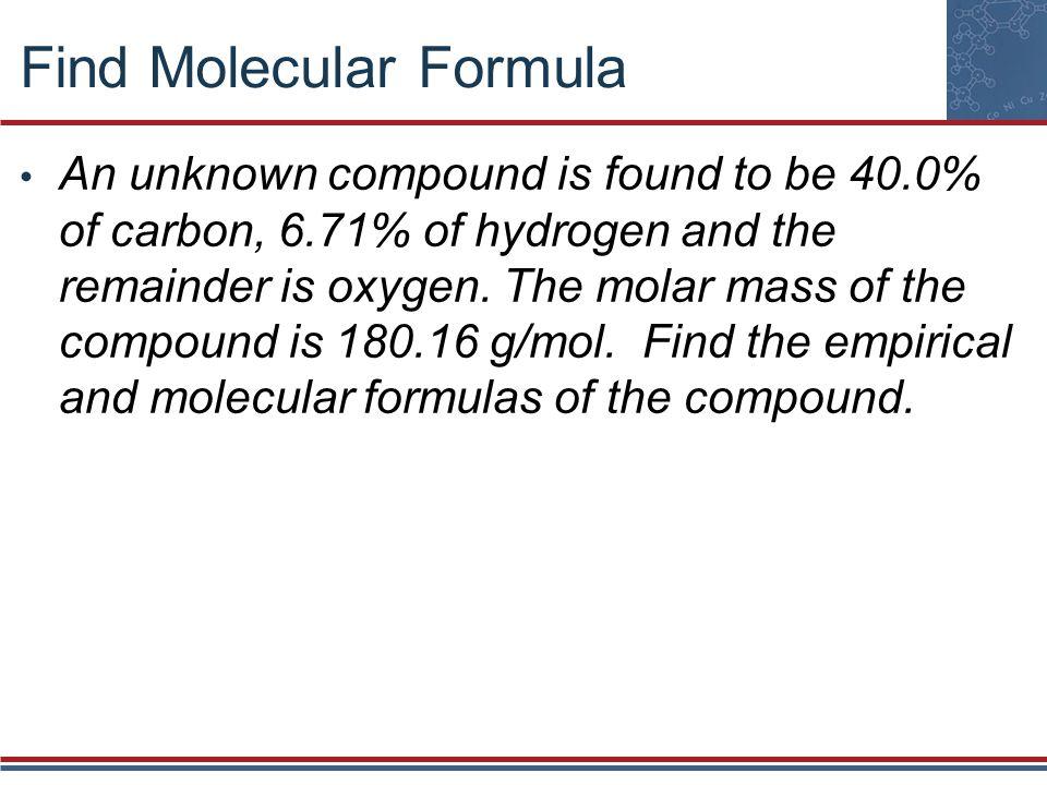 Find Molecular Formula