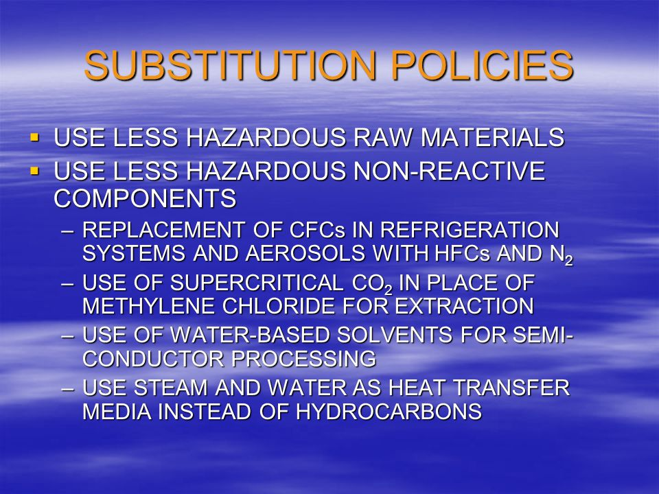 SUBSTITUTION POLICIES