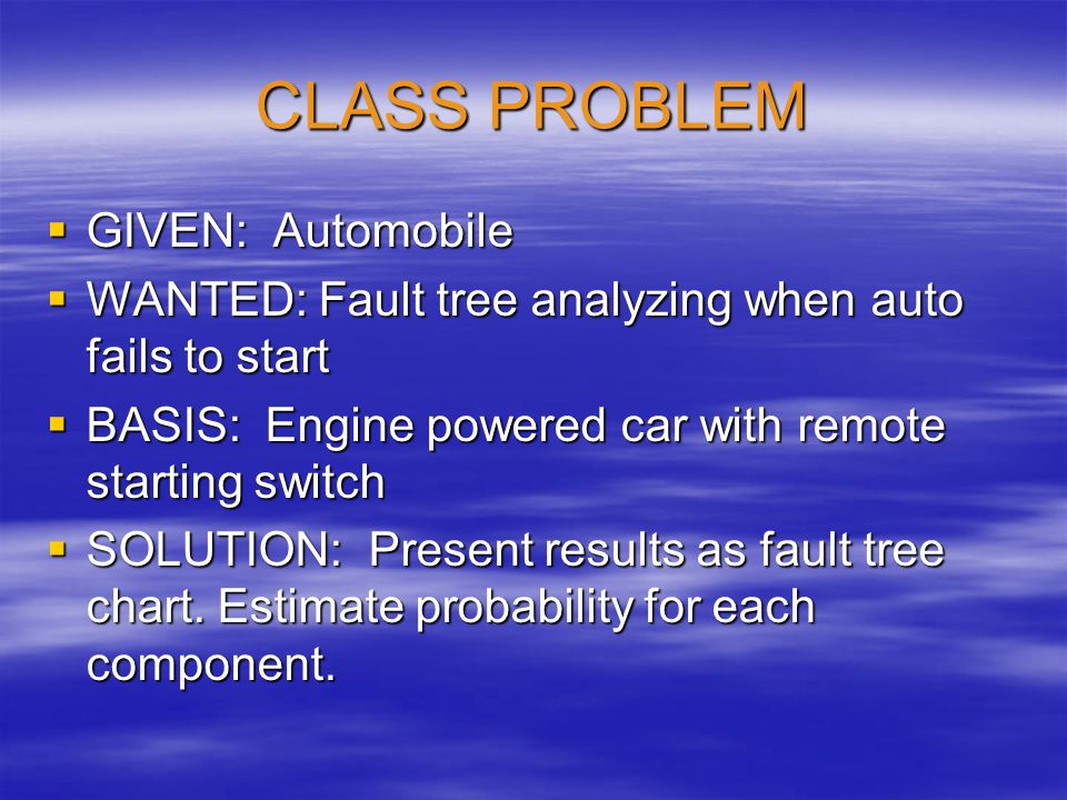 CLASS PROBLEM GIVEN: Automobile