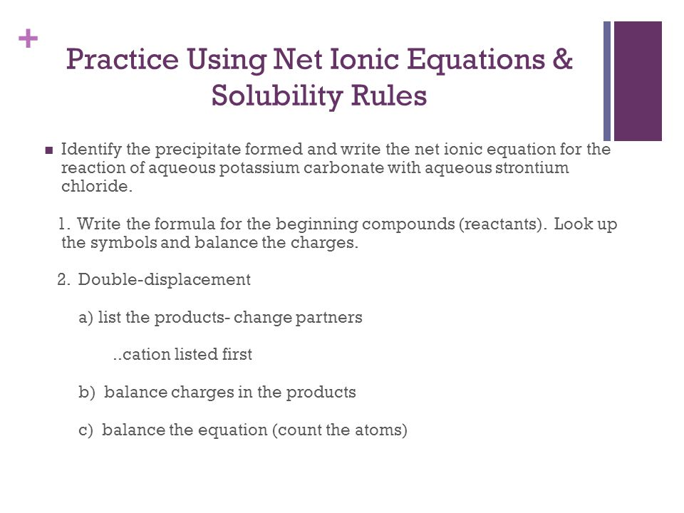 Practice Using Net Ionic Equations & Solubility Rules