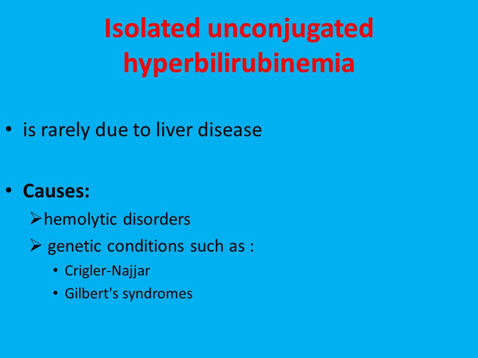 Isolated unconjugated hyperbilirubinemia
