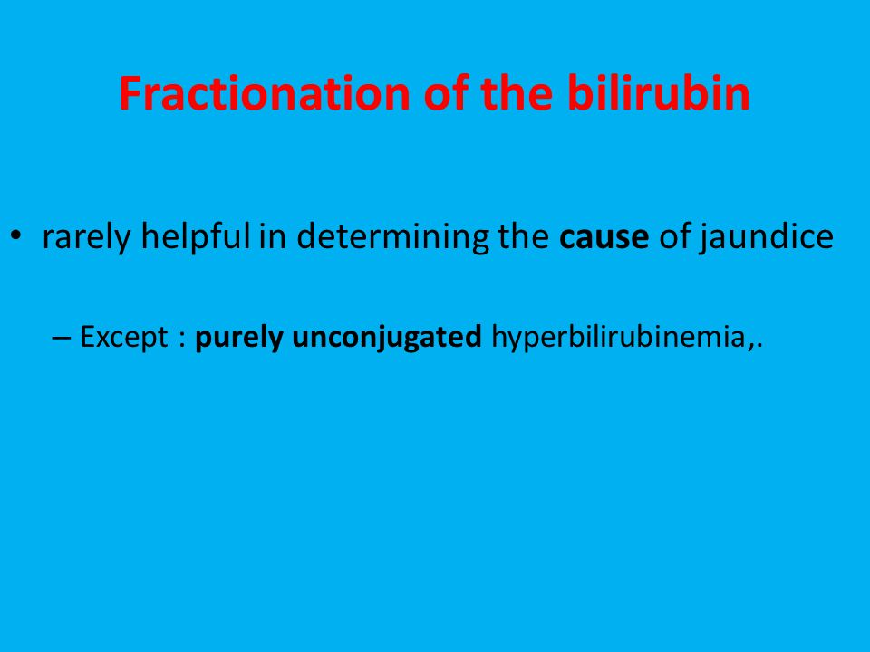 Fractionation of the bilirubin