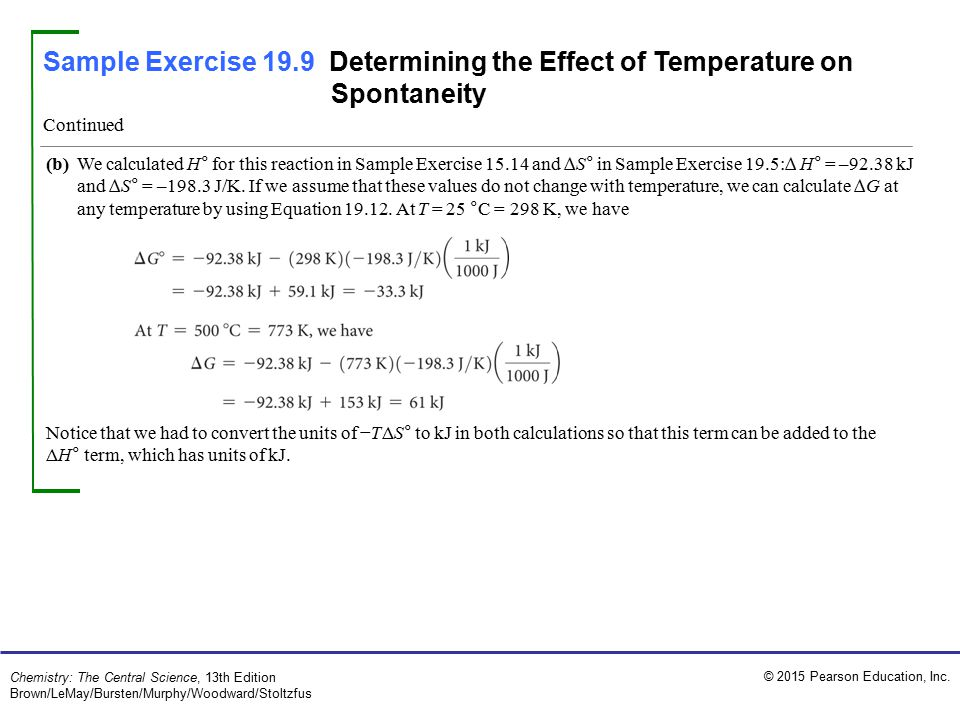 Sample Exercise 19.9 Determining the Effect of Temperature on Spontaneity