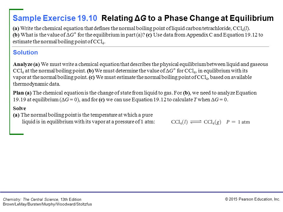 Sample Exercise 19.10 Relating ΔG to a Phase Change at Equilibrium