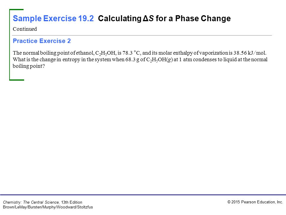 Sample Exercise 19.2 Calculating ΔS for a Phase Change