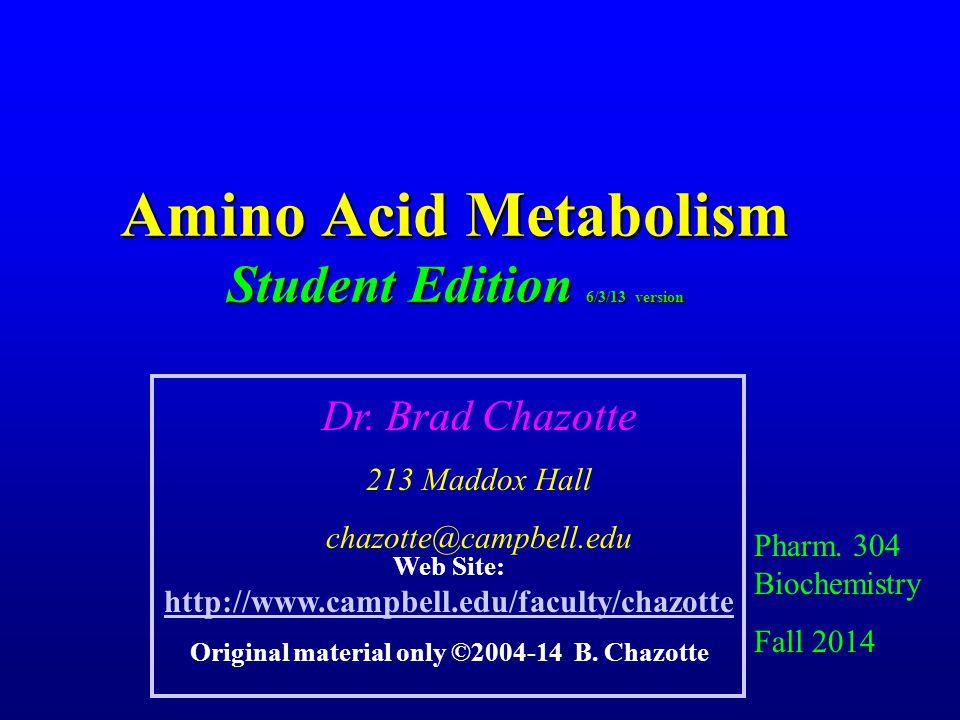 Amino Acid Metabolism Student Edition 6/3/13 version