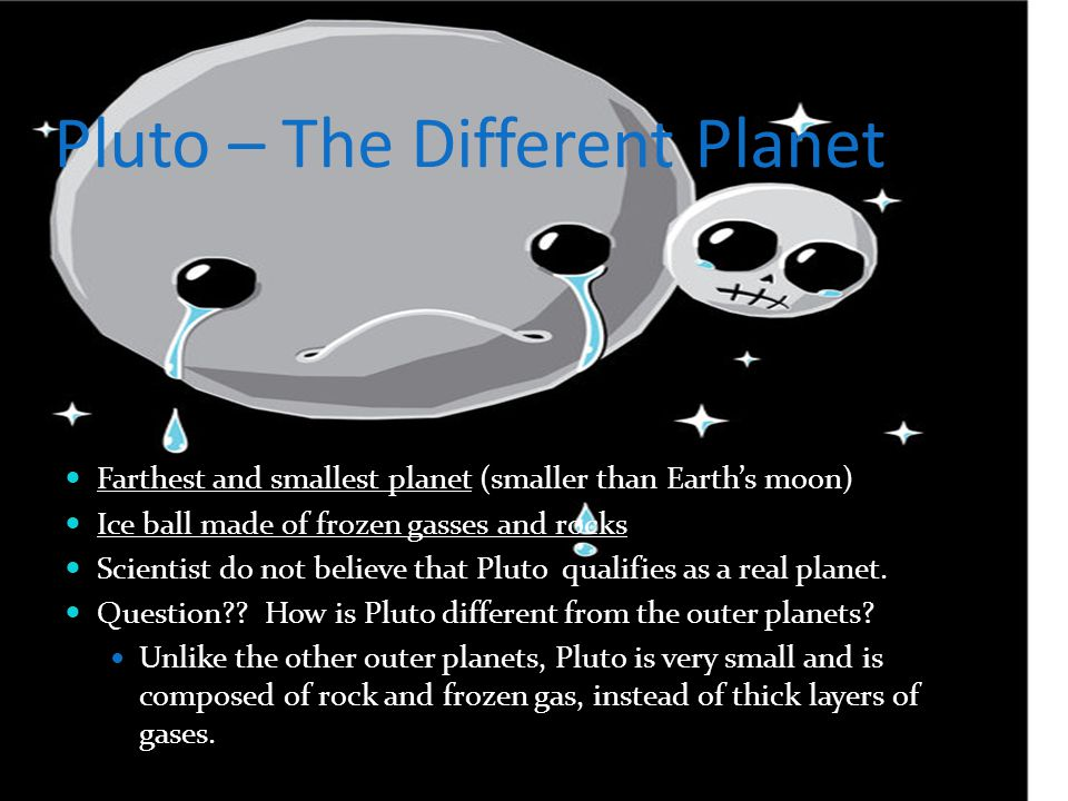 Pluto – The Different Planet
