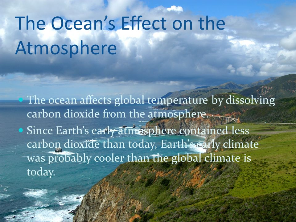 The Ocean's Effect on the Atmosphere