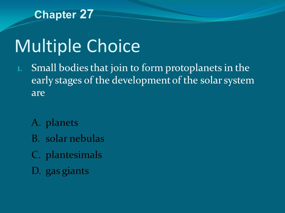 Multiple Choice Chapter 27