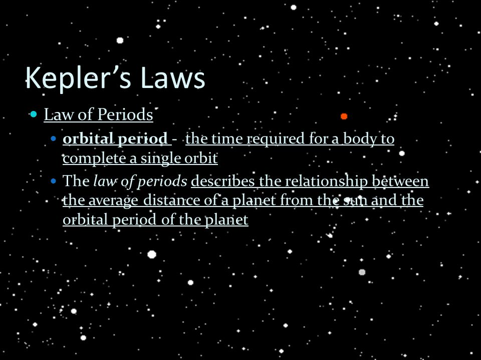 Kepler's Laws Law of Periods