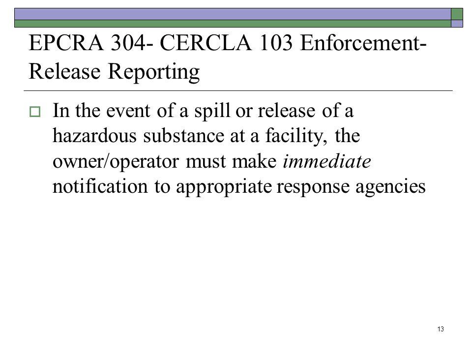 EPCRA 304- CERCLA 103 Enforcement-Release Reporting