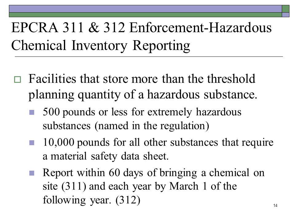 EPCRA 311 & 312 Enforcement-Hazardous Chemical Inventory Reporting