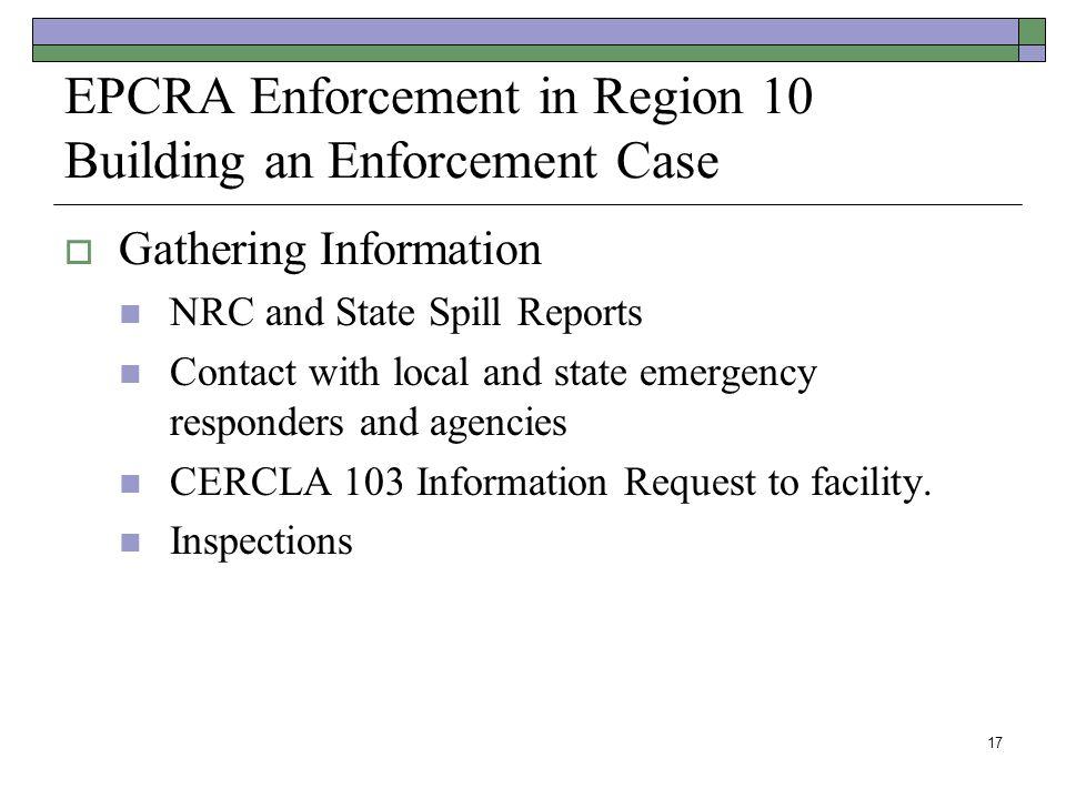 EPCRA Enforcement in Region 10 Building an Enforcement Case