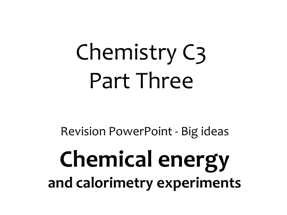 Chemical energy and calorimetry experiments