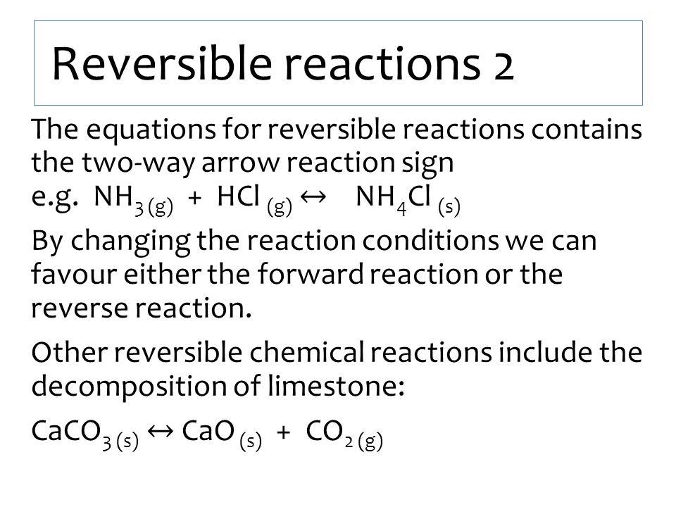 Reversible reactions 2