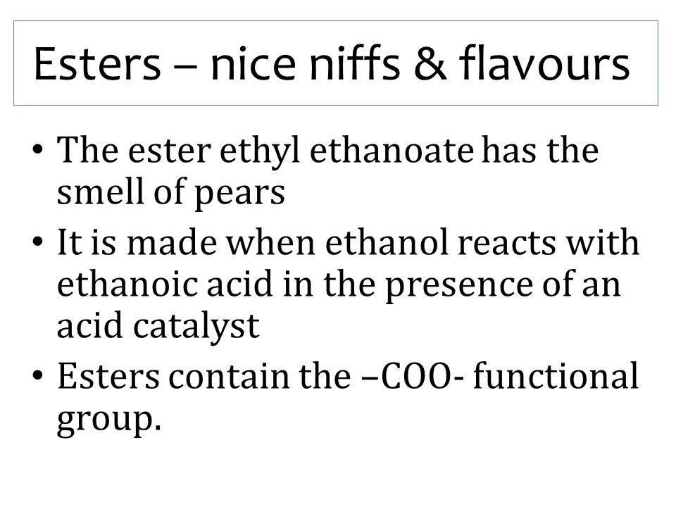 Esters – nice niffs & flavours