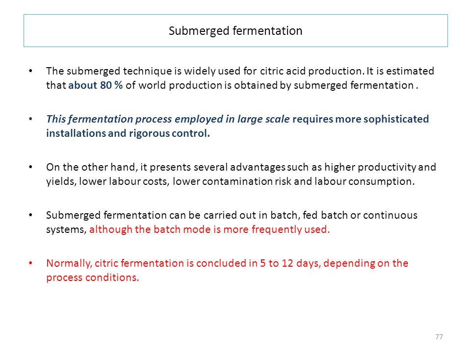 Submerged fermentation