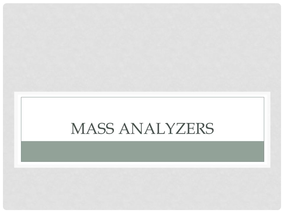 Mass analyzers