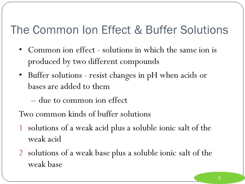The Common Ion Effect & Buffer Solutions