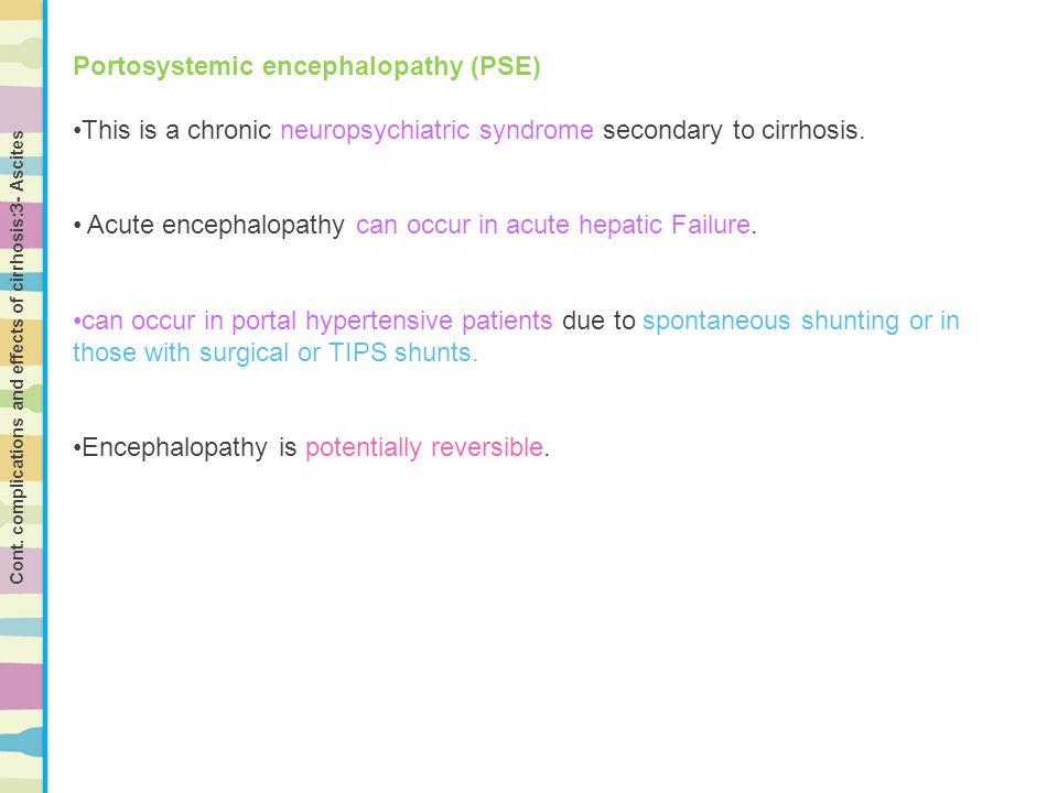 Portosystemic encephalopathy (PSE)