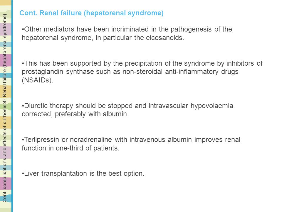 Cont. Renal failure (hepatorenal syndrome)