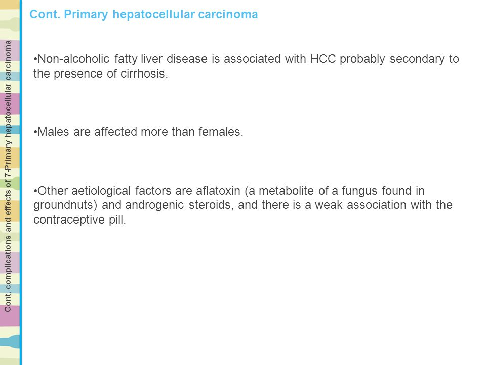 Cont. Primary hepatocellular carcinoma