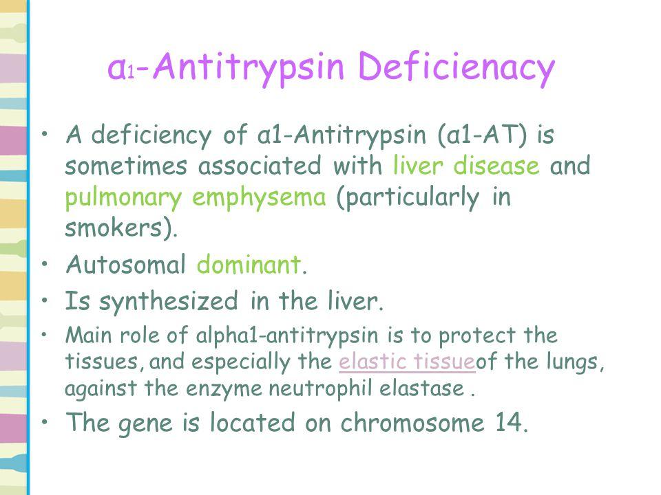 α1-Antitrypsin Deficienacy