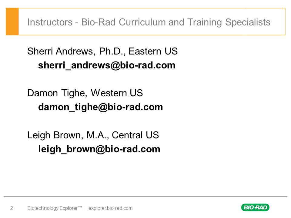 Instructors - Bio-Rad Curriculum and Training Specialists