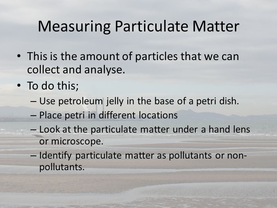 Measuring Particulate Matter