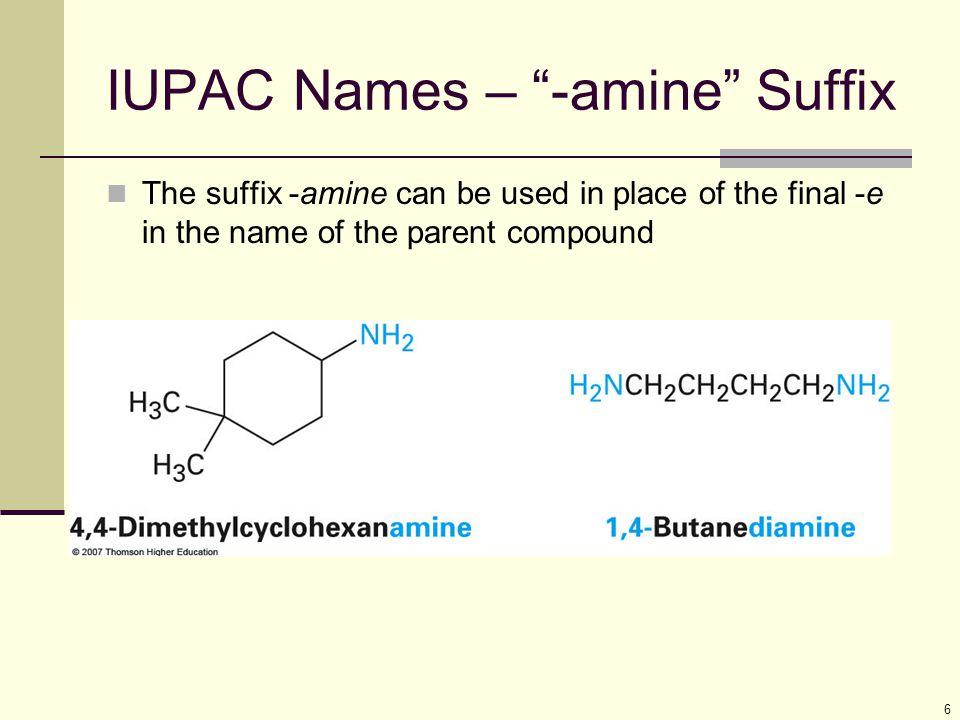 IUPAC Names – -amine Suffix
