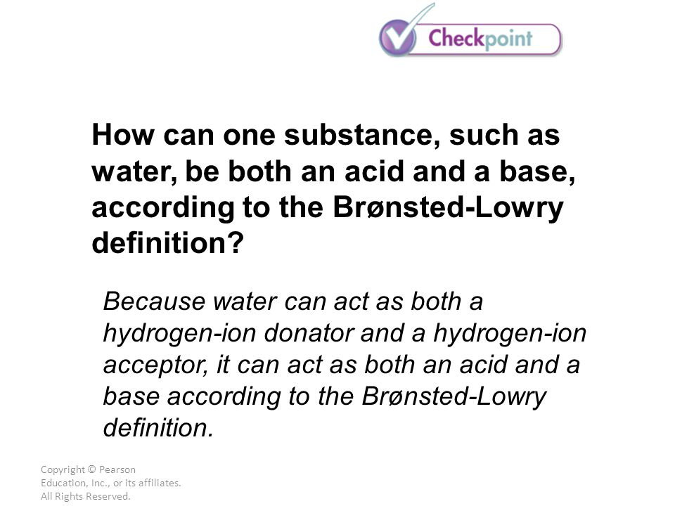 How can one substance, such as water, be both an acid and a base, according to the Brønsted-Lowry definition