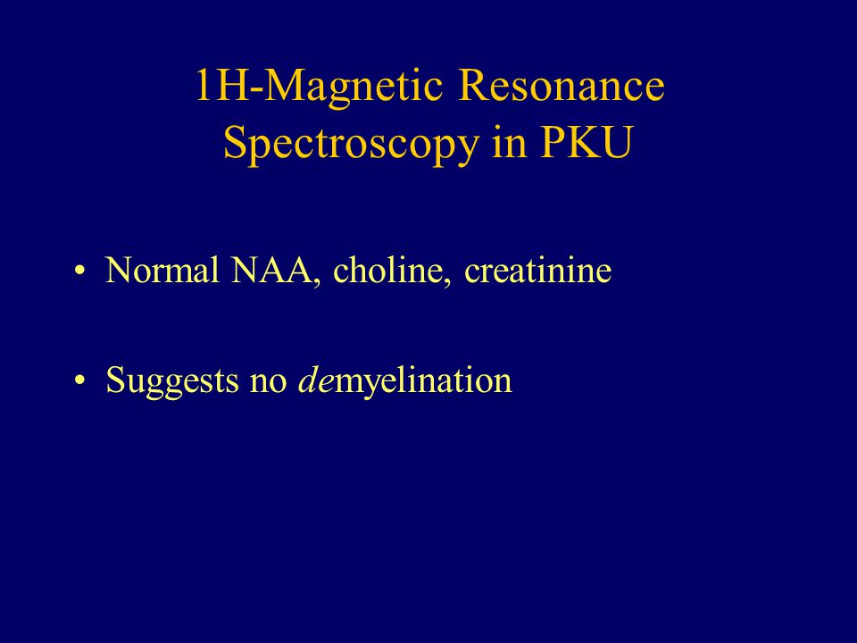 1H-Magnetic Resonance Spectroscopy in PKU