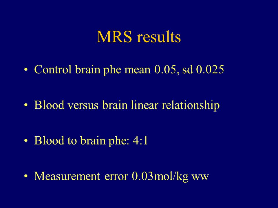 MRS results Control brain phe mean 0.05, sd 0.025
