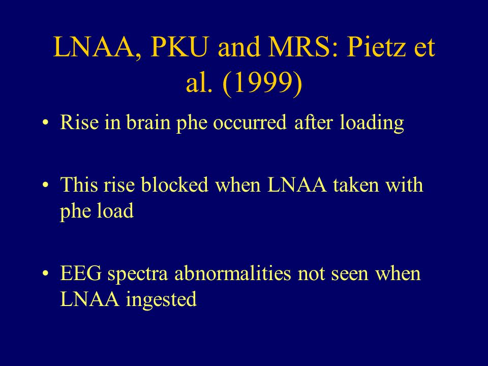 LNAA, PKU and MRS: Pietz et al. (1999)