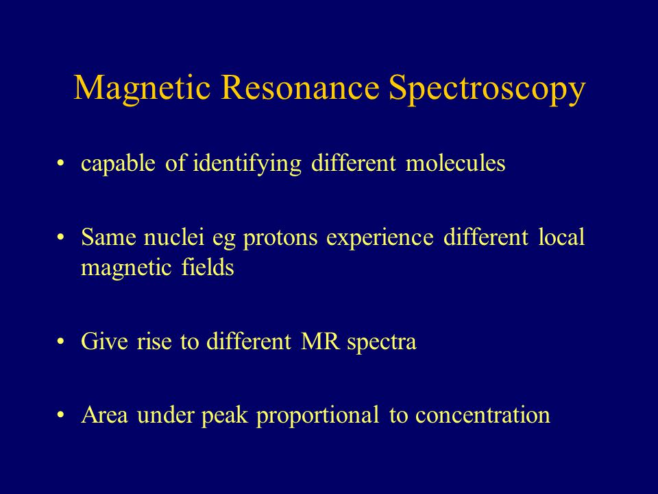 Magnetic Resonance Spectroscopy