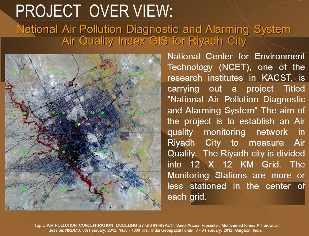 PROJECT OVER VIEW: National Air Pollution Diagnostic and Alarming System. Air Quality Index GIS for Riyadh City.