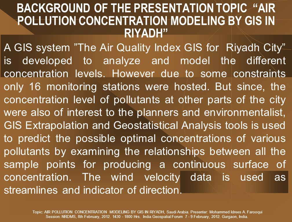 BACKGROUND OF THE PRESENTATION TOPIC AIR POLLUTION CONCENTRATION MODELING BY GIS IN RIYADH