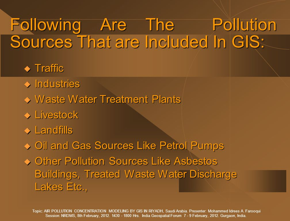 Following Are The Pollution Sources That are Included In GIS: