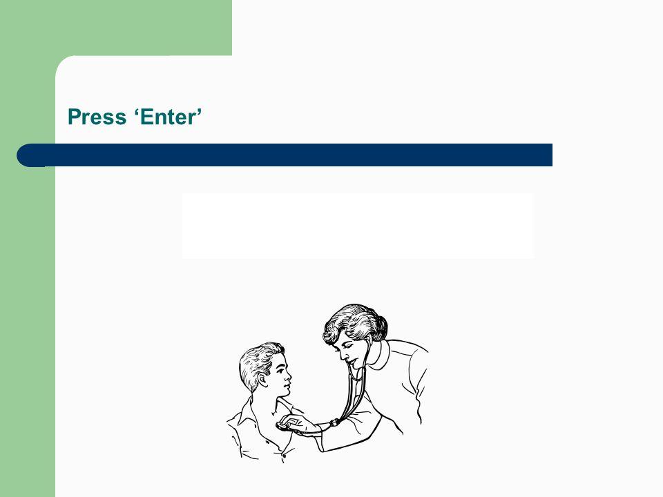 Press 'Enter'