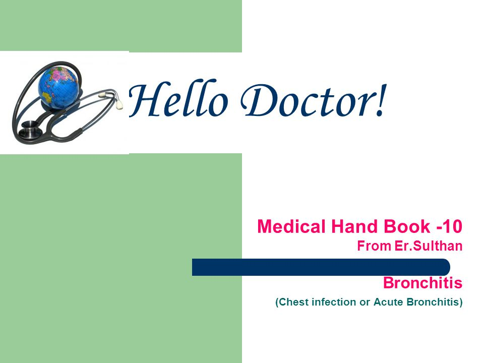 Hello Doctor! Medical Hand Book -10 Bronchitis From Er.Sulthan
