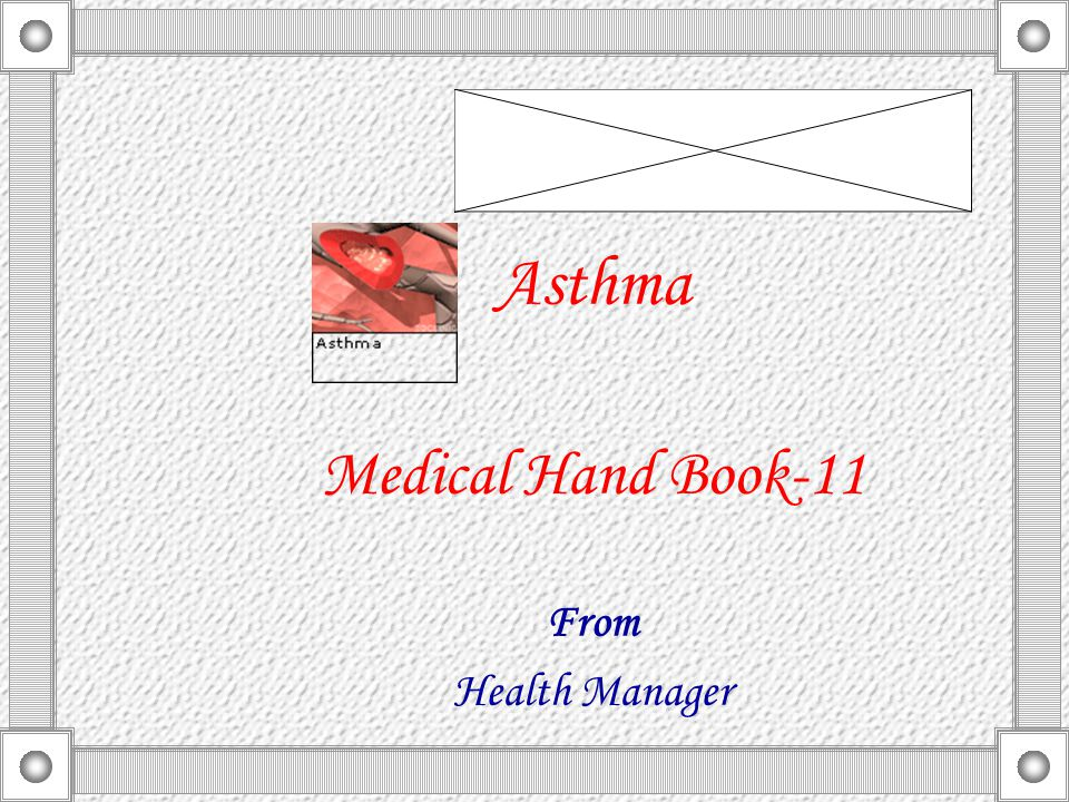 Asthma Medical Hand Book-11 From Health Manager