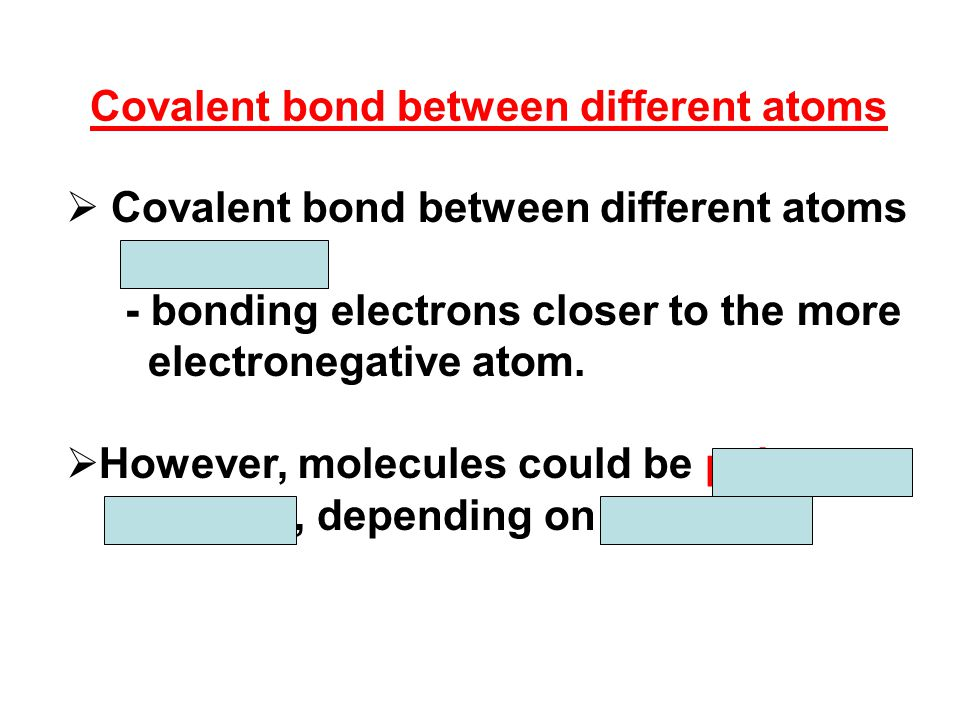 Covalent bond between different atoms
