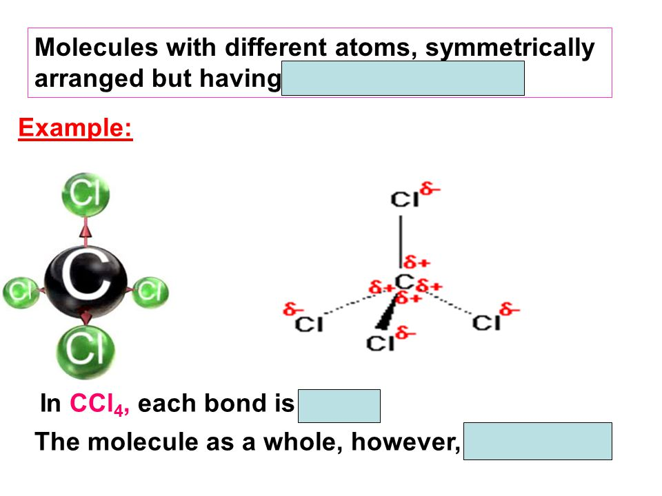 Molecules with different atoms, symmetrically