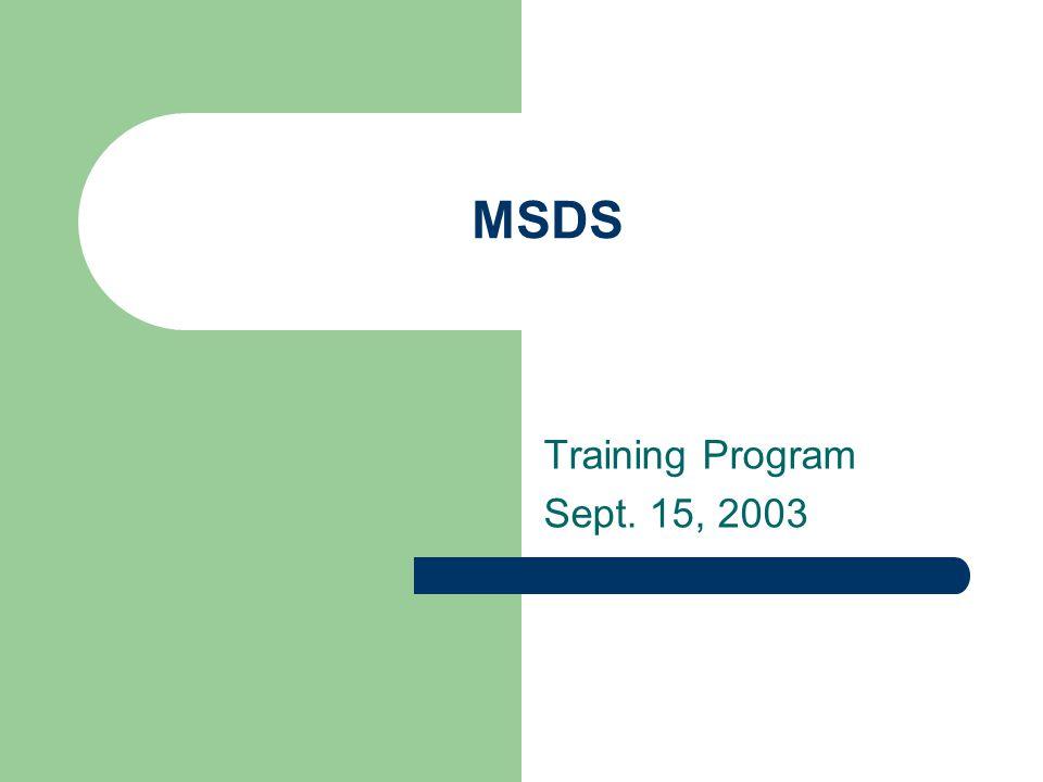 MSDS Training Program Sept. 15, 2003