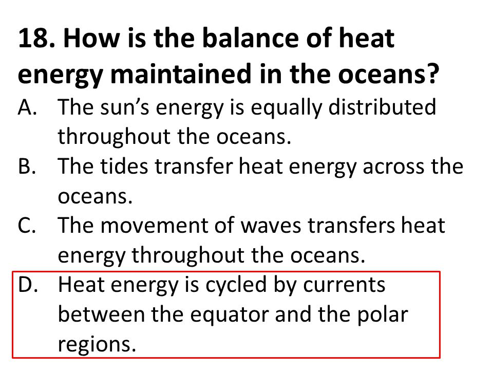 18. How is the balance of heat energy maintained in the oceans