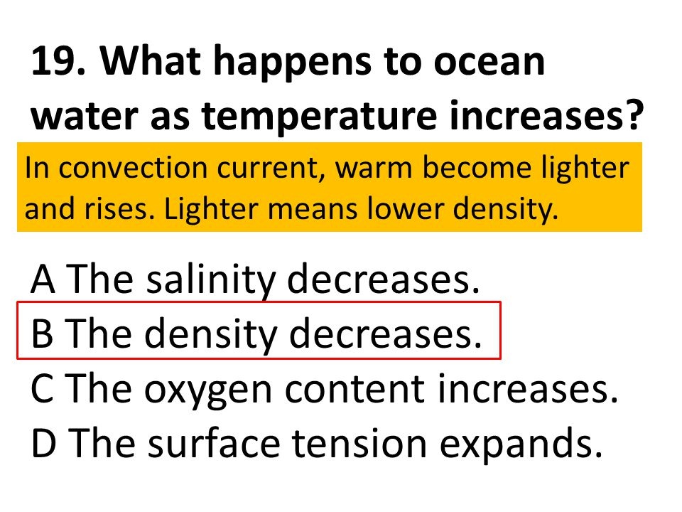 19. What happens to ocean water as temperature increases