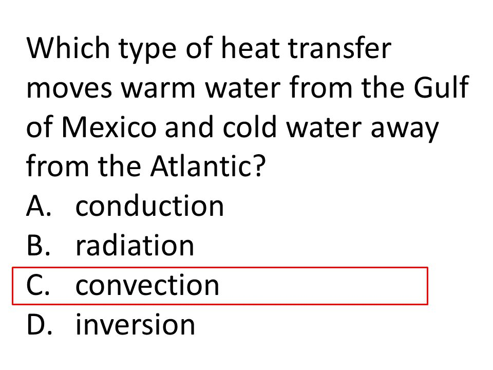 Which type of heat transfer moves warm water from the Gulf of Mexico and cold water away from the Atlantic