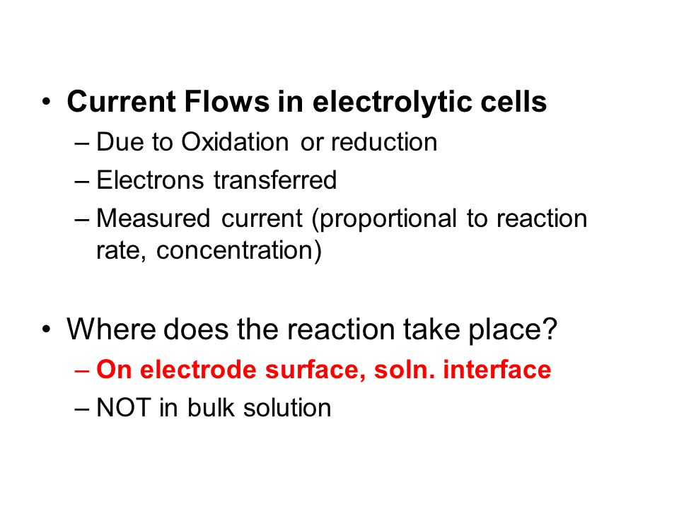 Current Flows in electrolytic cells