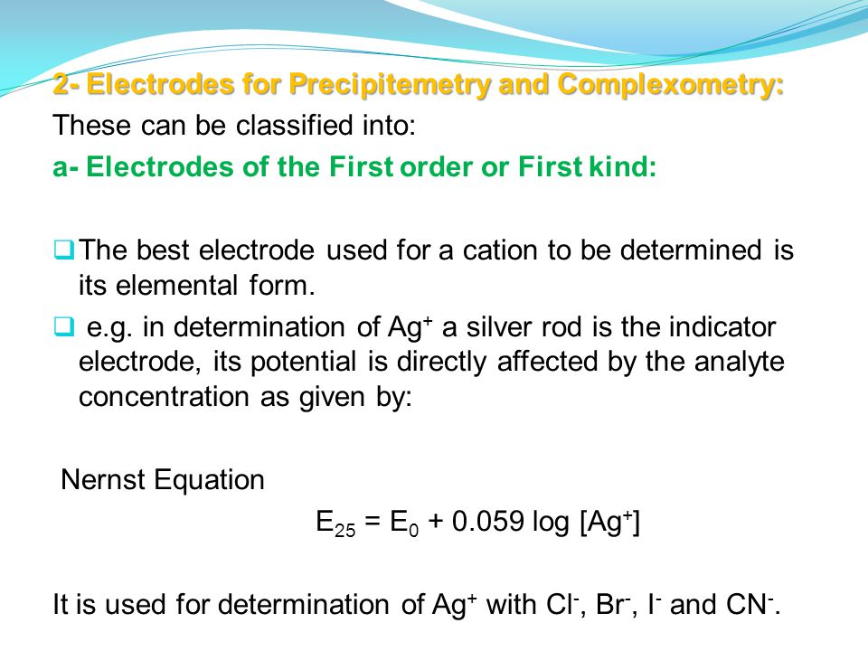 2‑ Electrodes for Precipitemetry and Complexometry: